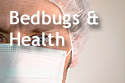 Text 'Bedbugs and Health,' with a doctor's masked face in background.